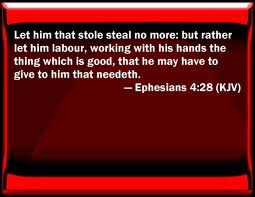 Ephesians chapter 4, verse 28