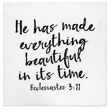 Ecclesiastes beautiful in its time